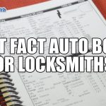 Locksmith Fast Facts Auto Book | Mr. Locksmith Training