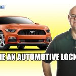 Become an Automotive Locksmith